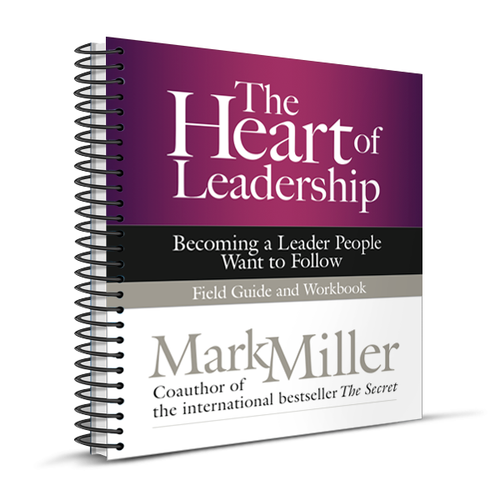 The Heart of Leadership: Field Guide (Spiral Bound Edition)