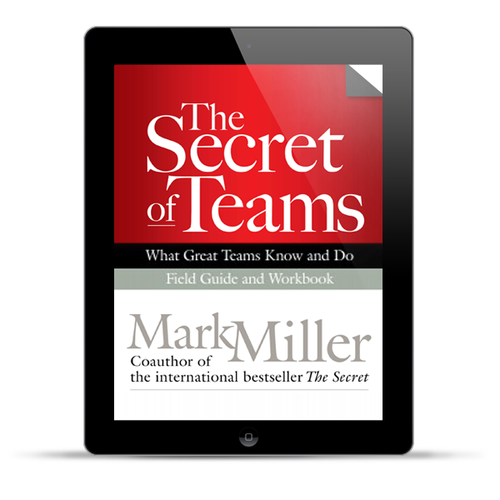 The Secret of Teams: Field Guide (Digital Edition)