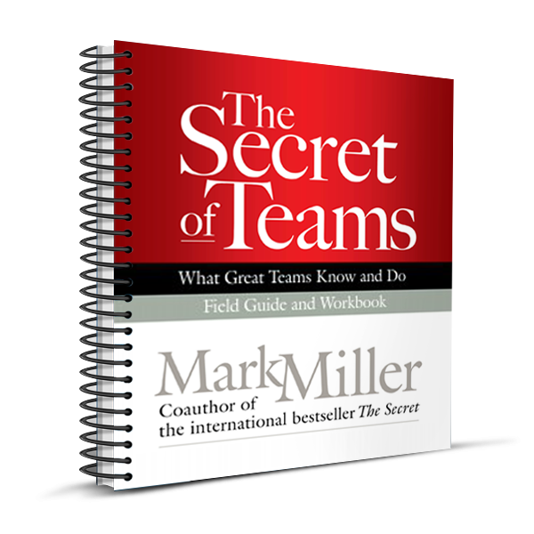 The Secret of Teams: Field Guide (Spiral Bound Edition)