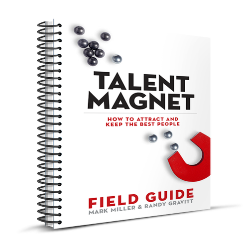 Talent Magnet: Field Guide (Spiral Bound Edition)