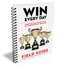 Win Every Day: Field Guide (Spiral Bound Edition)