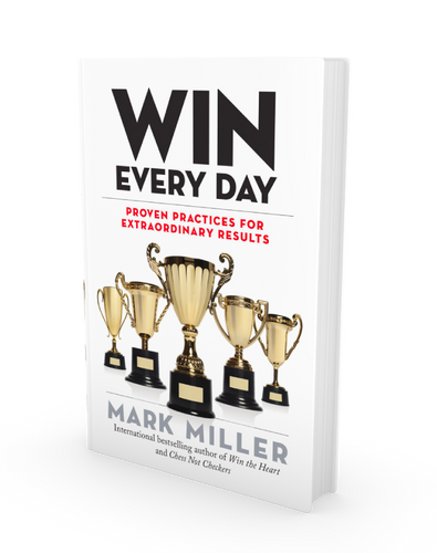 Win Every Day: Proven Practices for Extraordinary Results (Hardcover Book)