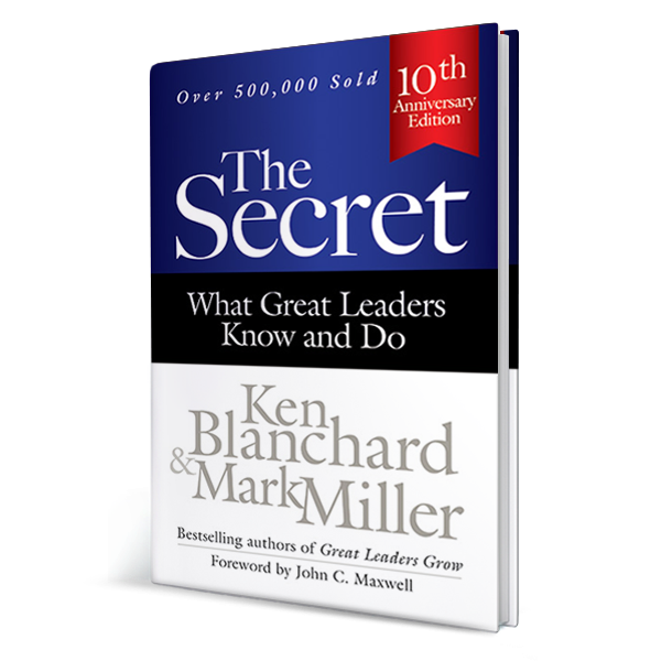 The Secret: What Great Leaders Know and Do (Hardcover Book)