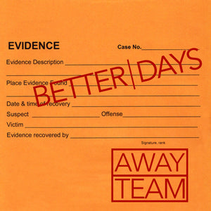 "Better Days ""Away Team"" 7"" Vinyl"