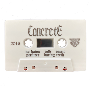 "Concrete ""No Dawn"" Cassette"