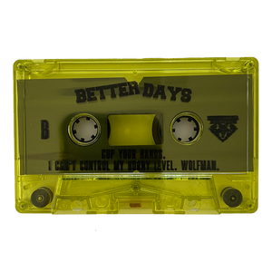 "Chaos Order / Better Days ""Split EP"" Cassette"