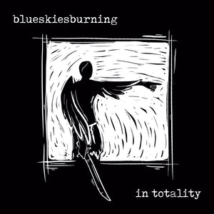 "Blue Skies Burning ""In Totality"" 12"" Vinyl"