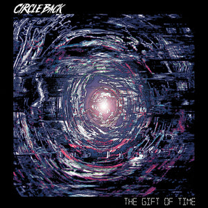 "Circle Back ""The Gift of Time"" 7"" Vinyl"