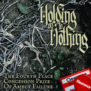 "Holding On To Nothing ""Forth Place Concession Prize..."" 7"" Vinyl"
