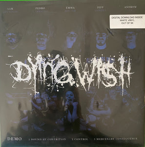 "Dying Wish ""Demo"" 7"" Vinyl WHITE /94"