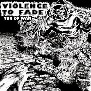 "Violence to Fade ""Tug of War"" 7"" Vinyl"