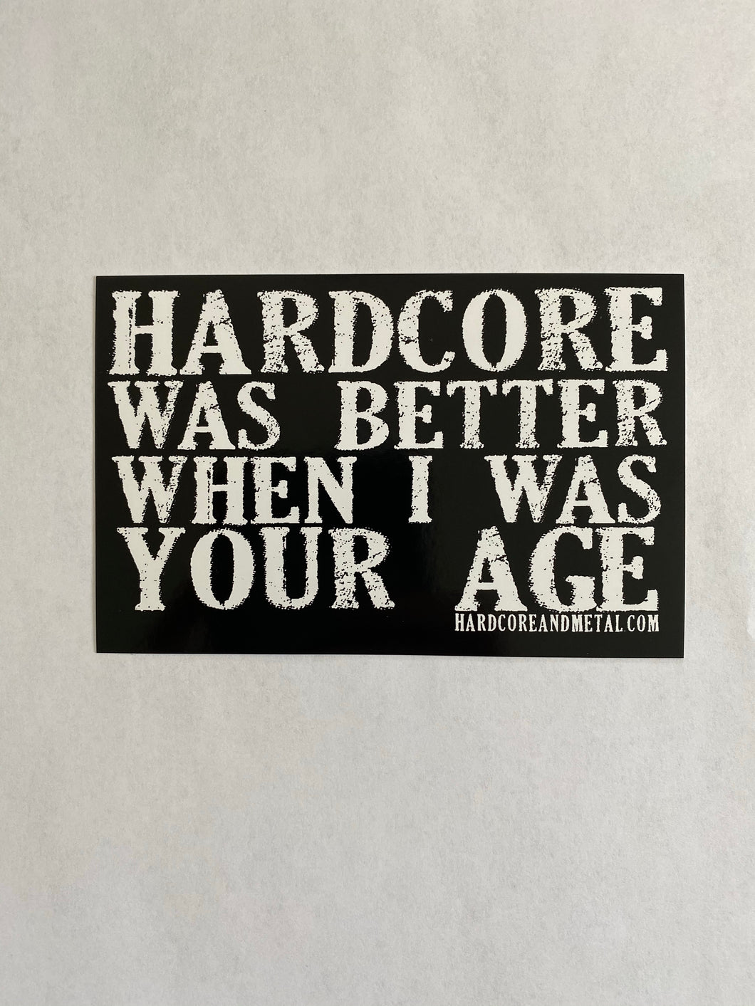 """Hardcore Was Better..."