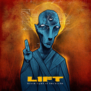 "Lift ""Harsh Light Of The Truth"" 7"" Vinyl"