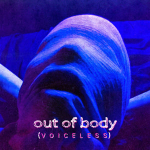 "Out Of Body ""Voiceless"" 12"" Vinyl"