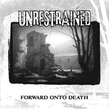 "Load image into Gallery viewer, Unrestrained ""Forward Onto Death"" 12"" Vinyl"