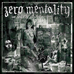 "Zero Mentality ""In Fear Of Forever"" CD"