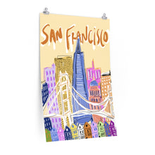 Load image into Gallery viewer, oh silly San Fran *poster*