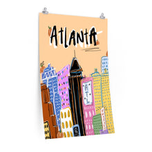 Load image into Gallery viewer, alright atlanta! *poster*