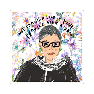 fragile like a bomb,  RBG sticker