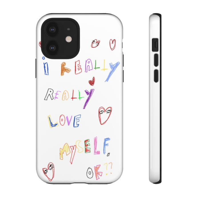 I really really love myself phone case