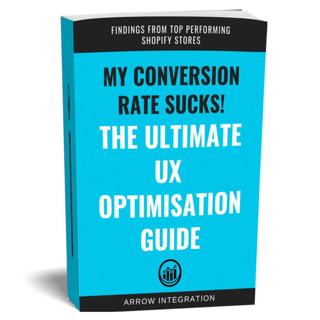 My Conversion Rate Sucks! The Ultimate UX Optimisation Guide Arrow Integration