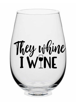 They Whine, I Wine