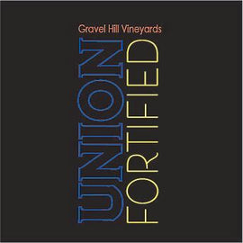 Union Fortified (Gravel Hill Vineyards)