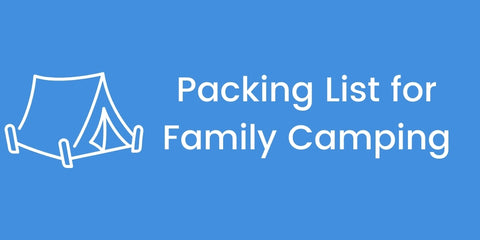Button Packing List for Family Camping