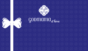 Godmama At Home Gift Card (Online Orders Only)