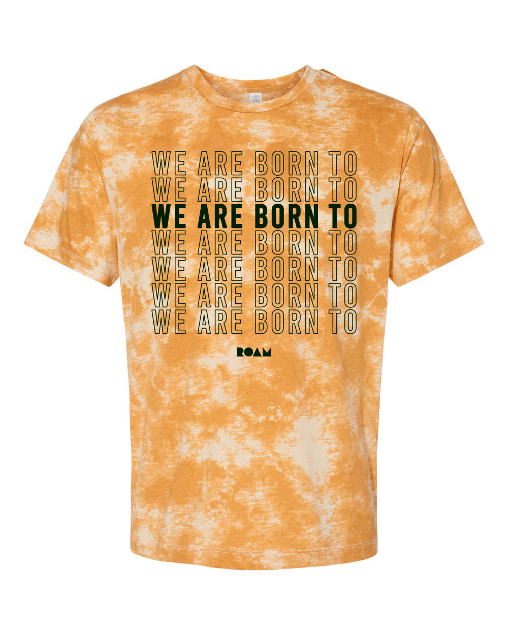 Born to ROAM Stacked Tie Dye Tee - <br> Gold