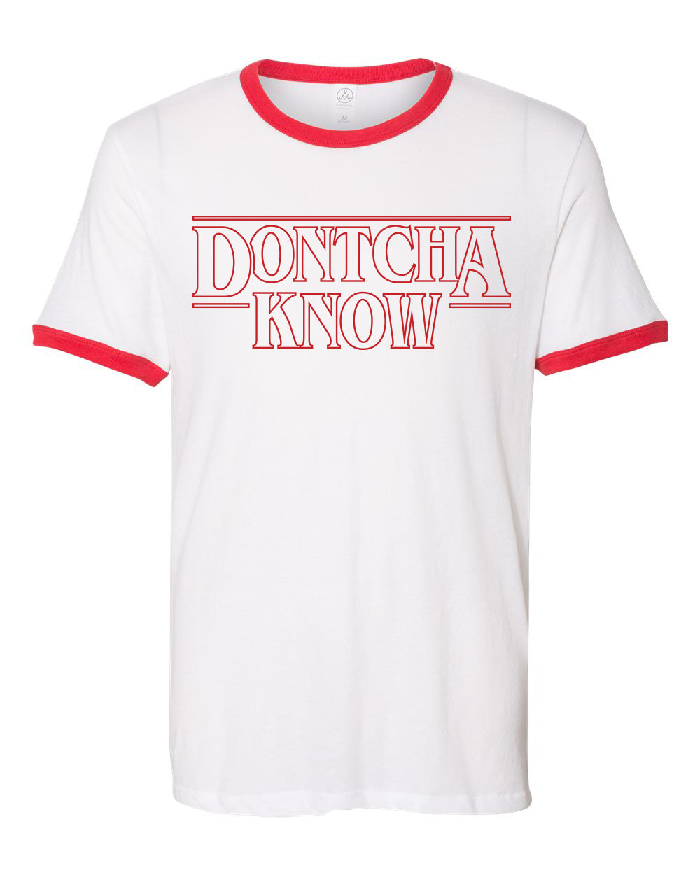 Dontcha Know Vintage Ringer Tee - White/Red - Front