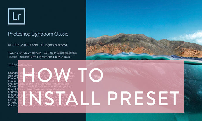 HOW TO INSTALL MOBILE LIGHTROOM PRESET