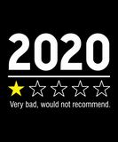 "Black logo that says ""2020 1 star. Very bad, would not recommend."""