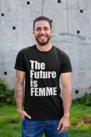 The Future is FEMME Tee