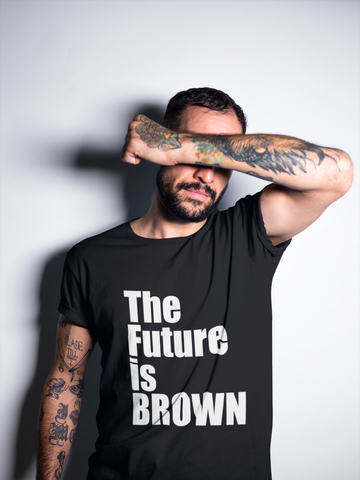 The Future is BROWN Tee