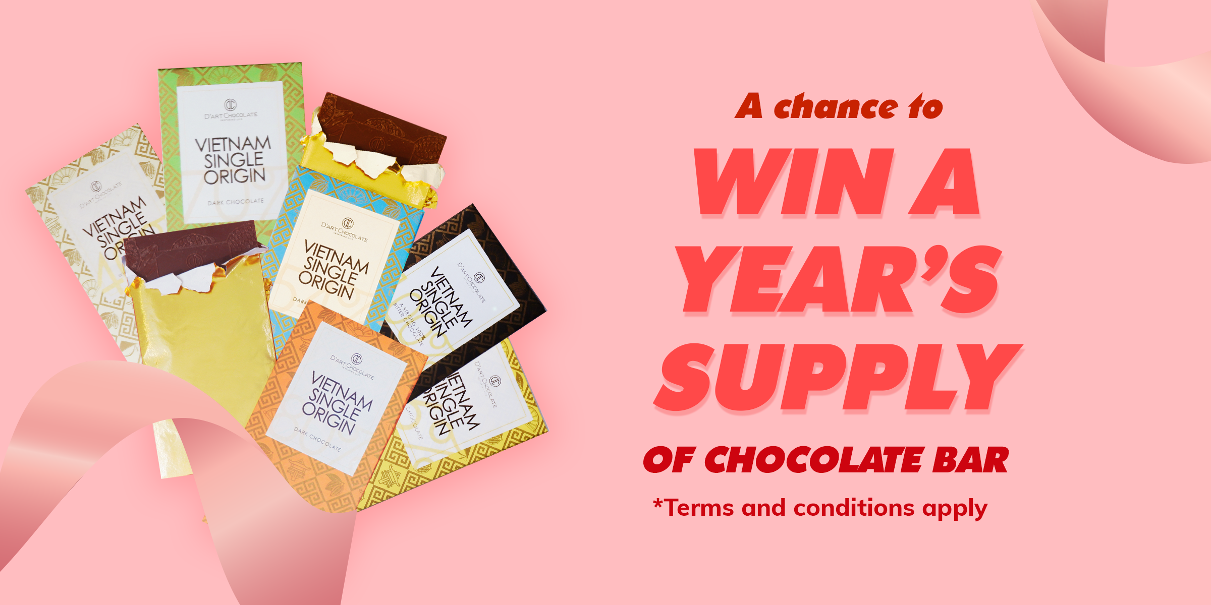 Chance to win one year's supply of chocolate bar from D'Art Chocolate