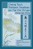 Cheng Tzu's Thirteen Treatises on T'ai Chi Chuan