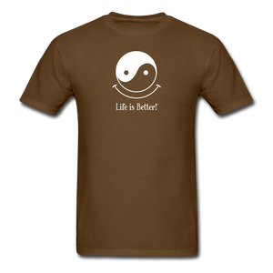 Yin and Yang Life is Better!® Men's T-Shirt - brown