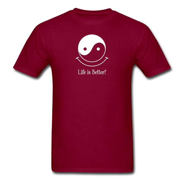Yin and Yang Life is Better!® Men's T-Shirt - burgundy