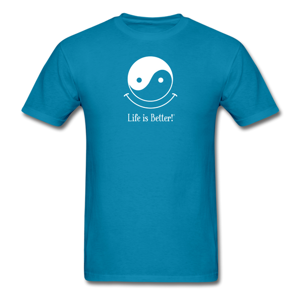 Yin and Yang Life is Better!® Men's T-Shirt - turquoise