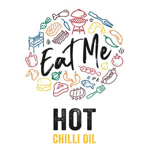 EAT ME HOT CHILLI OIL