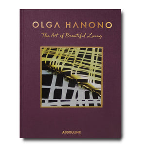 Olga Hanono: The Art of Beautiful Living