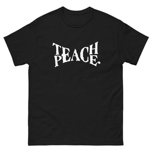 """Teach Peace"" Shirt"