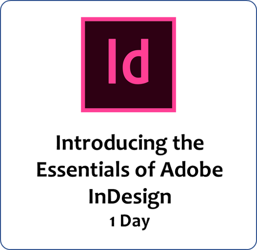 InDesign Level 1 - Essentials