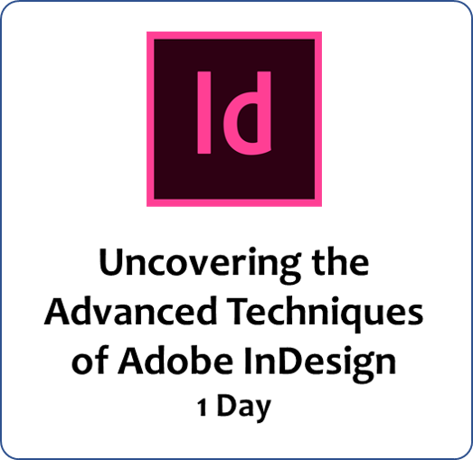 InDesign Level 2 - Exploring Capabilities