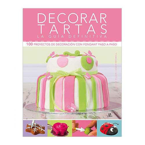DECORAR TARTAS LA GUÍA DEFINITIVA