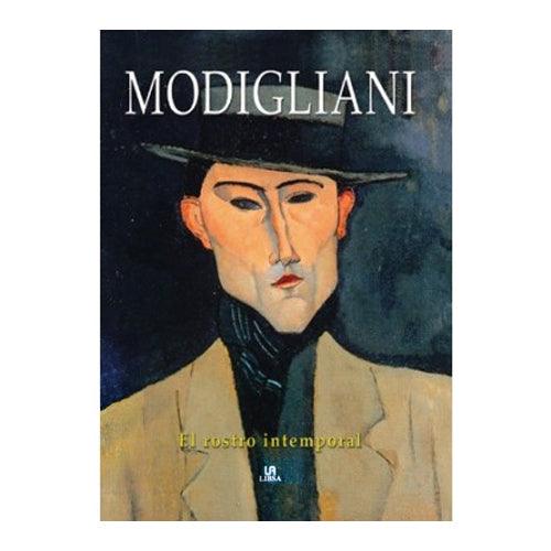 MODIGLIANI EL ROSTRO INTEMPORAL