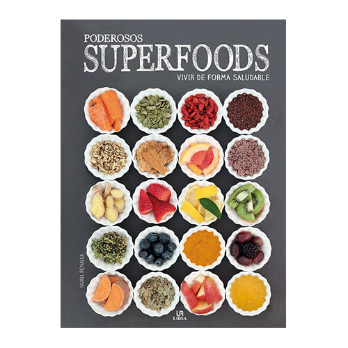 SUPER FOODS ALIMENTOS SEMILLAS