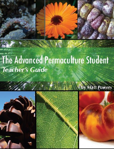Advanced Permaculture Student, Teacher's Guide