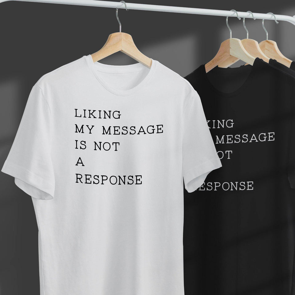 Linking My Message Is Not A Response / Dude With Sign - SecondSkin Store